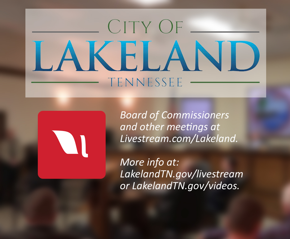 City of Lakeland Tennessee Livestream